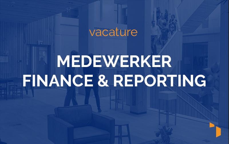 Vacature Medewerker Finance & Reporting