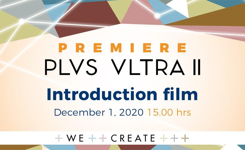 Introduction film Plus Ultra II